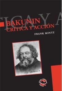 bakunin-critica-y-accion